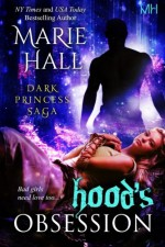Hood's Obsession: Kingdom Series, Book 9 (Volume 9) - Marie Hall