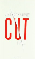 Cut - Amanda Kyle Williams, Andree Hesse