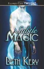 Subtle Magic - Beth Kery