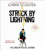 Struck By Lightning: The Carson Phillips Journal - Chris Colfer