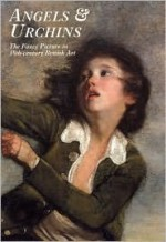Angels and Urchins: The Fancy Picture in Eighteenth-Century British Art - Martin Postle