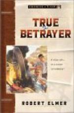 True Betrayer - Robert Elmer