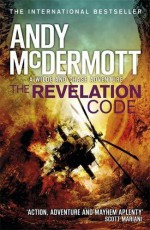 The Revelation Code (Wilde/Chase) by McDermott, Andy(November 30, 2015) Paperback - Andy McDermott