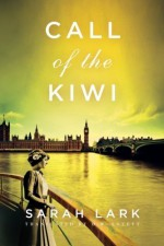 Call of the Kiwi (In the Land of the Long White Cloud saga) by Lark, Sarah (2014) Paperback - Sarah Lark