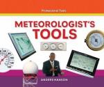 Meteorologist's Tools - Anders Hanson