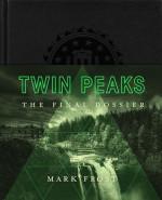 Twin Peaks: The Final Dossier - Mark Frost, Annie Wersching