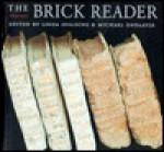 The Brick Reader - Michael Ondaatje