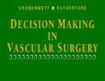 Decision Making In Vascular Surgery - Jack L. Cronenwett, Robert B. Rutherford