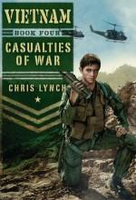 Casualties of War - Chris Lynch