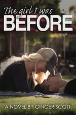 The Girl I Was Before (The Falling Series) (Volume 3) - Ginger Scott