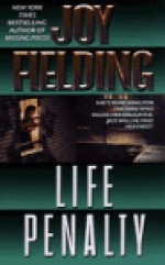 Life Penalty - Joy Fielding