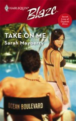 Take on Me - Sarah Mayberry