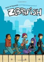 Zebrafish - Peter H. Reynolds, FableVision, Sharon Emerson, Renee Kurilla