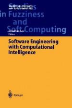 Software Engineering with Computational Intelligence - Jonathan Lee