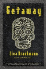 Getaway - Lisa Brackmann
