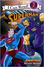 Superman Classic: Superman versus Mongul - Michael Teitelbaum, MADA Design