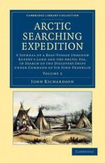 Arctic Searching Expedition - John Richardson