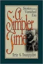 A Simpler Time: Stories from a Vanished Era - Joseph Alexander Altsheler
