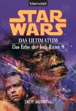 Star Wars^ Das Erbe der Jedi-Ritter 9: BD 9 (German Edition) - Andreas Helweg, Troy Denning
