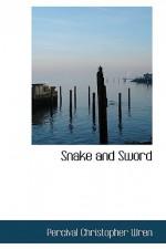 Snake and Sword - P.C. Wren