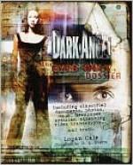 Dark Angel: The Eyes Only Dossier - Dave Stern