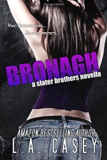 Bronagh (Slater Brothers) - L. A. Casey
