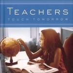Teachers Touch Tomorrow - Todd Hafer