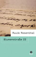 Blumenstraße 22 - ruvik Rosenthal, Ofra Bannet, Raffaella Scardi