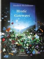 Mystic Gateways - Friedrich Hechelmann