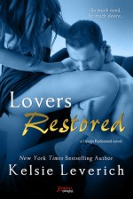 Lovers Restored (Entangled Brazen) - Kelsie Leverich