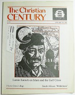 The Christian Century, Volume 108 Number 1, January 2-9, 1991 - James M. Wall, James M. Wall, Carol Fouke, Michael Eric Dyson, Sallie McFague, Lamen Sanneh, Thomas A. Idinopulos