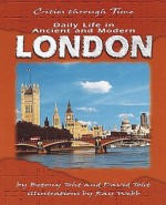 Daily Life in Ancient and Modern London - David Toht