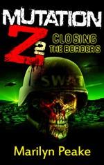 Mutation Z: Closing the Borders - Marilyn Peake