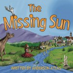 The Missing Sun - Anderson Atlas, Anderson Atlas, Ellie R Peterson