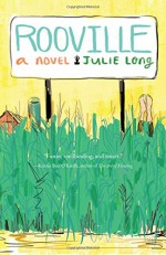 Rooville: A Novel - Julie Long