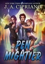 The Pen Is Mightier - J. A. Cipriano, Luke Daniels, Jason A. Cipriano
