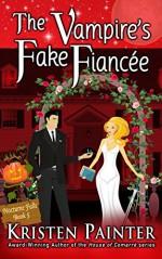 The Vampire's Fake Fiancée - Kristen Painter