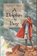A Dolphin in the Bay - Diana Norman
