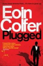 Plugged - Eoin Colfer