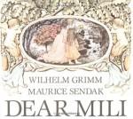 Dear Mili - Maurice Sendak, Wilhelm Grimm