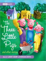 Three Little Pigs and Other Stories - Lenny Henry, Sheridan Smith