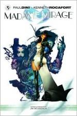 Madame Mirage, Vol. 1 - Paul Dini, Kenneth Rocafort