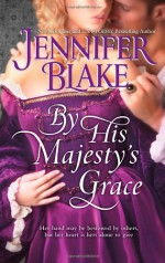 By His Majesty's Grace - Jennifer Blake
