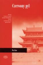 Czerwony pył - Ma Jian