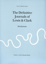 The Definitive Journals of Lewis and Clark, Vol 12: Herbarium - Meriwether Lewis, William Clark, Gary E. Moulton
