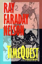 Timequest - Ray Faraday Nelson