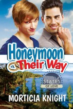 Honeymoon Their Way - Morticia Knight