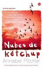 Nubes de kétchup (Ketchup Clouds) (Spanish Edition) - Annabel Pitcher
