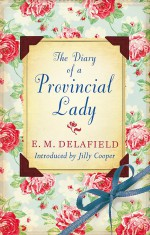 The Diary of a Provincial Lady: Omnibus - Jilly Cooper, E.M. Delafield