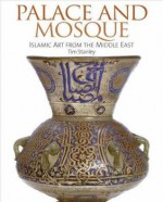 Palace and Mosque: Islamic Art from the Middle East - National Gallery Of Art